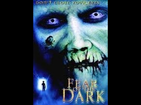 Fear of the Dark ( Horror ganzer Film uncut 2003 )