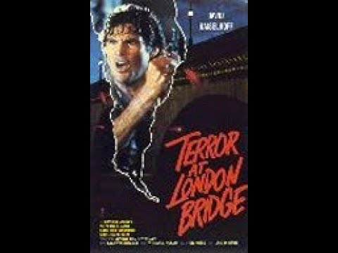 Terror at London Bridge ( Horror / Trash ganzer Film VHS Rip 1985 )