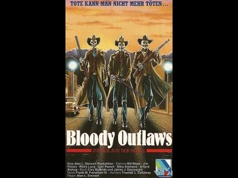Bloody Outlaws   ( Horror ganzer Film uncut VHS Rip 1987 )