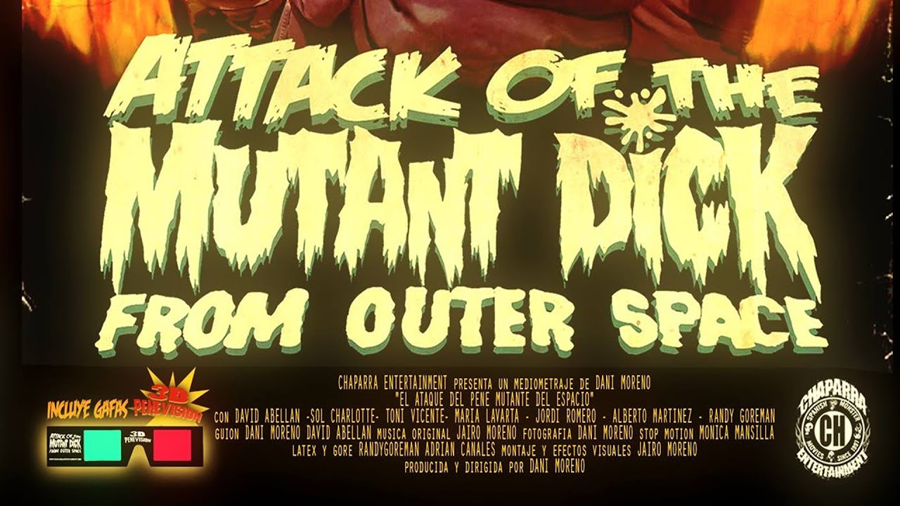 ATTACK OF THE MUTANT DICK FROM OUTER SPACE (Subtitled) Shortfilm by Dani Moreno