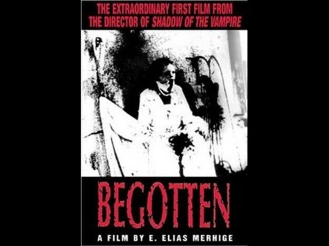 Begotten 1991 (E Elias Merhige) (Uncut and in full) Enhanced Audio\Video