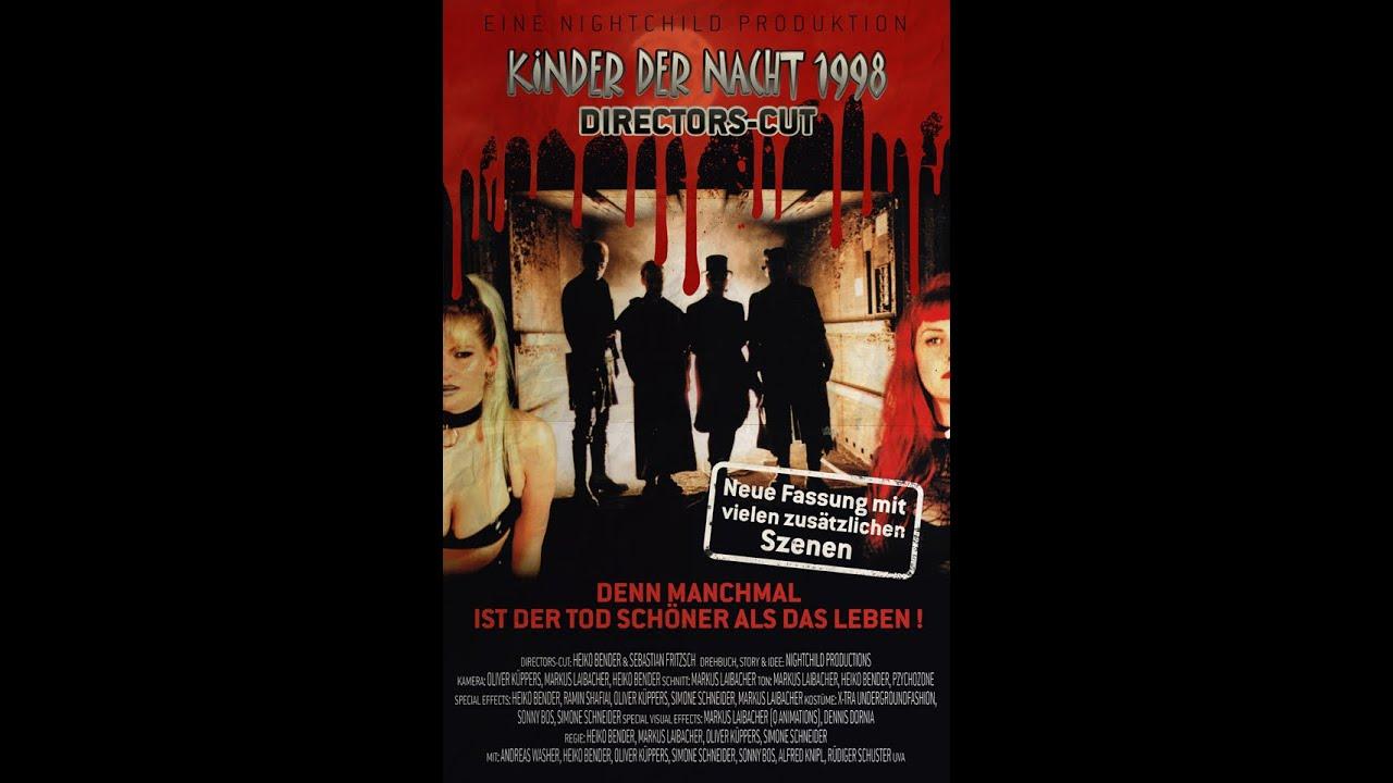 KINDER DER NACHT 1998- DER DIRECTORS CUT !!