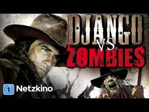 Django vs. Zombies (Horror Spielfilm) *HD*