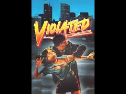 Violated - Eiskalt geschändet ( Action ganzer Film uncut 1984 )